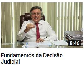 YouTube - Fundamentos da Decisão Judicial - Canal Prof. Barros Consultoria & Advocacia